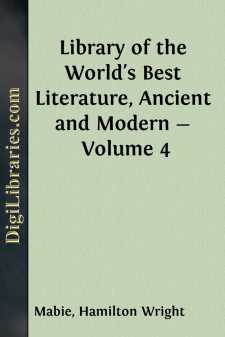 Library of the World's Best Literature, Ancient and Modern - Volume 4