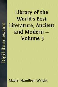 Library of the World's Best Literature, Ancient and Modern - Volume 5