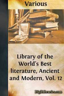 Library of the World's Best literature, Ancient and Modern, Vol. 12