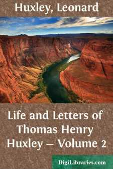 Life and Letters of Thomas Henry Huxley - Volume 2