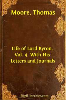 Life of Lord Byron, Vol. 4  With His Letters and Journals