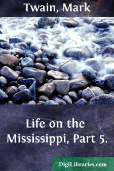 Life on the Mississippi, Part 5.