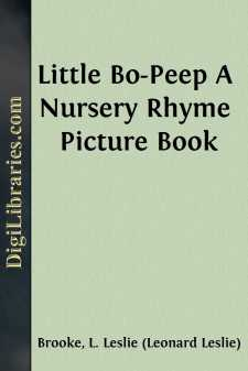 Little Bo-Peep A Nursery Rhyme Picture Book