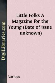 Little Folks A Magazine for the Young (Date of issue unknown)