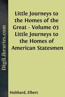 Little Journeys to the Homes of the Great - Volume 03 