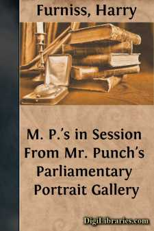 M. P.'s in Session From Mr. Punch's Parliamentary Portrait Gallery