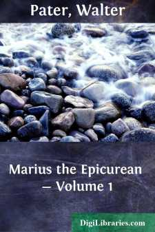 Marius the Epicurean - Volume 1