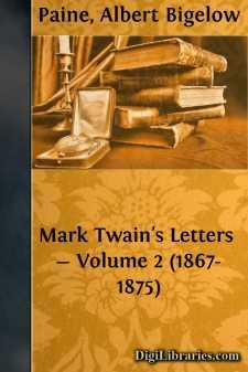 Mark Twain's Letters - Volume 2 (1867-1875)