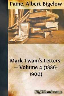Mark Twain's Letters - Volume 4 (1886-1900)