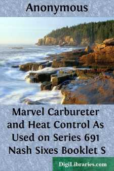 Marvel Carbureter and Heat Control As Used on Series 691 Nash Sixes Booklet S