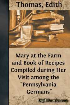 Mary at the Farm and Book of Recipes Compiled during Her Visit