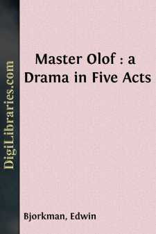 Master Olof : a Drama in Five Acts