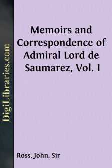 Memoirs and Correspondence of Admiral Lord de Saumarez, Vol. I