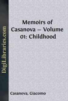 Memoirs of Casanova - Volume 01: Childhood