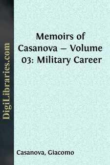 Memoirs of Casanova - Volume 03: Military Career