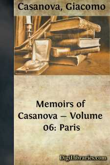 Memoirs of Casanova - Volume 06: Paris