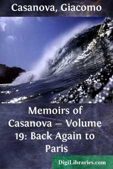 Memoirs of Casanova - Volume 19: Back Again to Paris