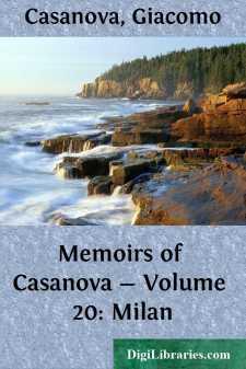 Memoirs of Casanova - Volume 20: Milan