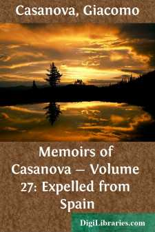 Memoirs of Casanova - Volume 27: Expelled from Spain