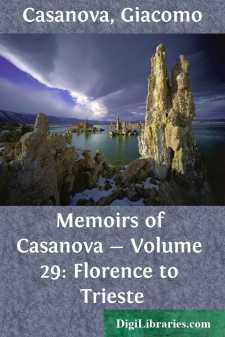Memoirs of Casanova - Volume 29: Florence to Trieste