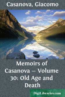 Memoirs of Casanova - Volume 30: Old Age and Death