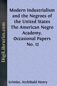Modern Industrialism and the Negroes of the United States