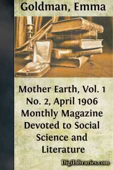 Mother Earth, Vol. 1 No. 2, April 1906