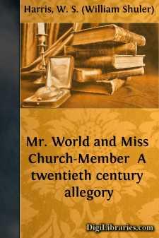 Mr. World and Miss Church-Member  A twentieth century allegory