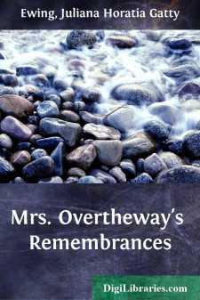 Mrs. Overtheway's Remembrances