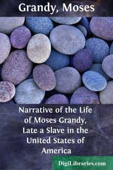 Narrative of the Life of Moses Grandy, Late a Slave in the United States of America