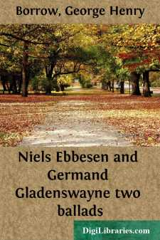 Niels Ebbesen and Germand Gladenswayne two ballads