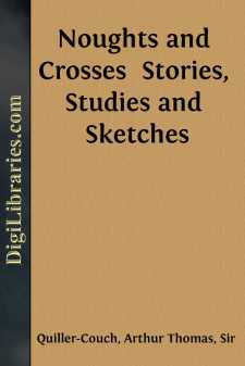 Noughts and Crosses  Stories, Studies and Sketches