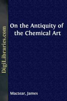 On the Antiquity of the Chemical Art