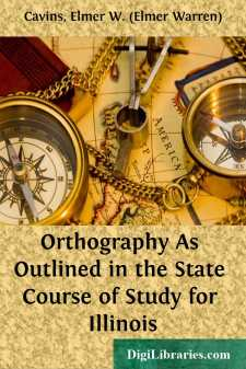 Orthography As Outlined in the State Course of Study for Illinois
