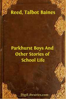 Parkhurst Boys And Other Stories of School Life
