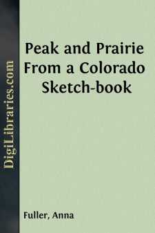 Peak and Prairie From a Colorado Sketch-book