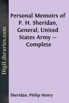 Personal Memoirs of P. H. Sheridan, General, United States Army - Complete
