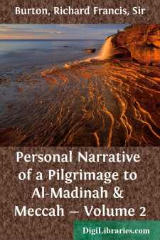 Personal Narrative of a Pilgrimage to Al-Madinah & Meccah - Volume 2