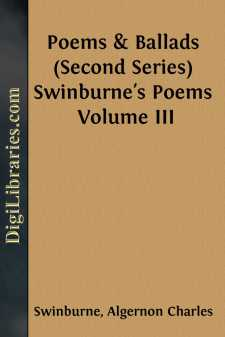 Poems & Ballads (Second Series) Swinburne's Poems Volume III