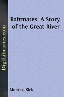 Raftmates  A Story of the Great River