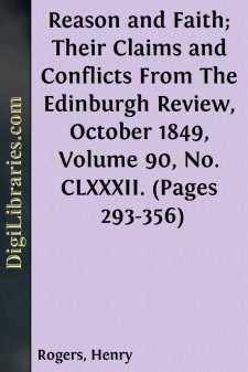 Reason and Faith; Their Claims and Conflicts