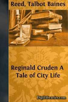 Reginald Cruden A Tale of City Life