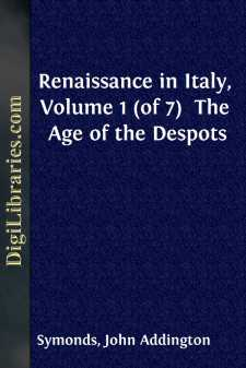 Renaissance in Italy, Volume 1 (of 7) 