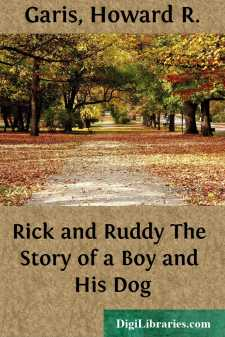 Rick and Ruddy The Story of a Boy and His Dog