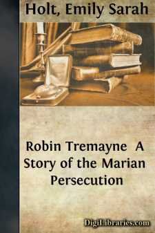 Robin Tremayne  A Story of the Marian Persecution