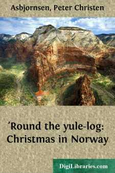 'Round the yule-log: Christmas in Norway