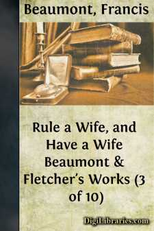 Rule a Wife, and Have a Wife Beaumont & Fletcher's Works (3 of 10)