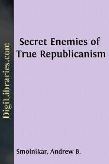 Secret Enemies of True Republicanism