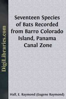 Seventeen Species of Bats Recorded from Barro Colorado Island, Panama Canal Zone