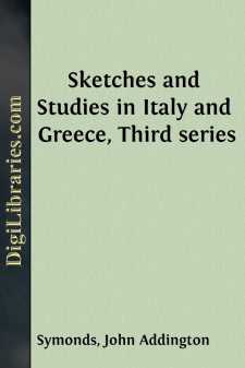 Sketches and Studies in Italy and Greece, Third series